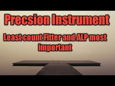 Precision instrument  least count ALP and fitter trade ITI BHEL ordnance factory IOCL HPCL apprentic