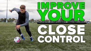 MASTER THE CLOSE CONTROL | Improve your football skills