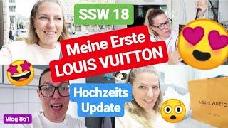 Meine Erste LOUIS VUITTON Tasche! Unboxing! l Hochzeits Update l SSW 18 l Vlog 861