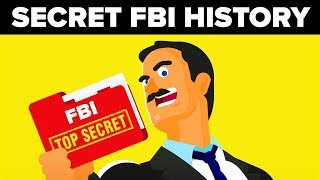 The Shady Secret History of the FBI