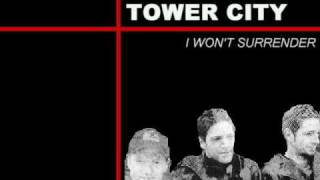 TOWER CITY - I WON