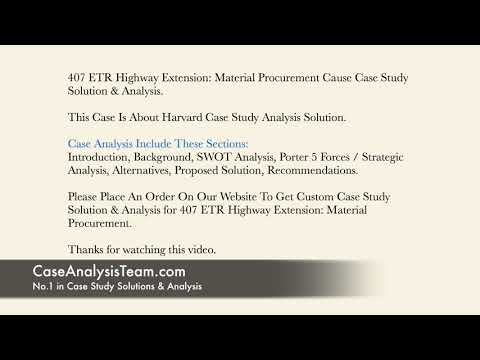 407 ETR Highway Extension Material Procurement Case Study Solution & Analysis