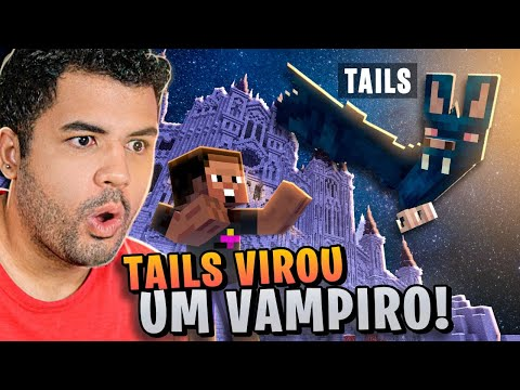 O TAILS VIROU UM VAMPIRO NO MINECRAFT - MINECRAFT S02 #46