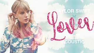 Taylor Swift - Lover (Acoustic Piano)