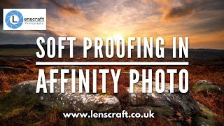 How to Soft Proof in Affinity Photo