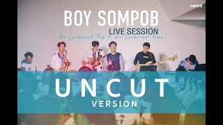 Download BOY SOMPOB The Luckiest Boy And The Luckiest Fans Live Session [UNCUT VERSION]