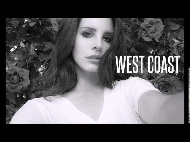 LANA DEL REY - WEST COAST (Audio HQ)