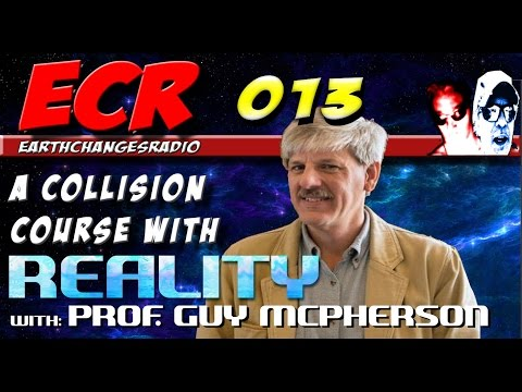 EarthChangesRadio - 013 On a Collision Course with Reality with: Prof Guy McPherson