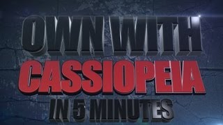 MOBAFIRE - OWN with Cassiopeia in 5 minutes