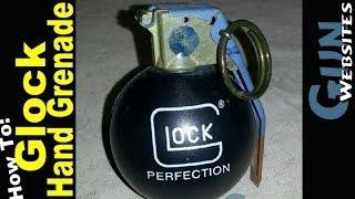 Glock Grenade D.I.Y.