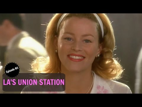 Los Angeles Union Station I Episode #3