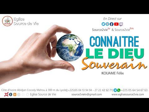 KOUAME Félix  | Connaître Le Dieu Souverain