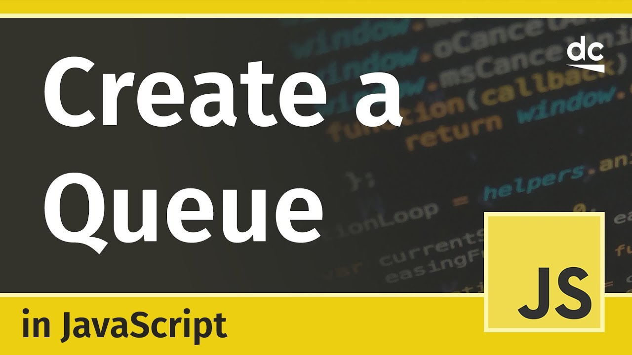 How to Implement a Queue in JavaScript