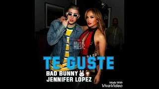 Jennifer Lopez, Bad Bunny - Te Guste (Official Video)