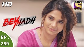 Video Beyhadh - बेहद - Ep 259 - 9th October, 2017 download MP3, 3GP, MP4, WEBM, AVI, FLV September 2019
