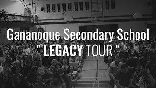 LEGACY High School Tour - Episode 5 - GANANOQUE SECONDARY SCHOOL
