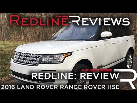 2016 Land Rover Range Rover HSE - Redline: Review