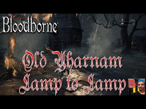 Bloodborne PS4 - OLD YHARNAM FROM LAMP TO LAMP (Blood-starved Beast Boss)