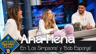 Ana Mena sabe imitar las voces de 'Los Simpson' y de 'Bob Esponja' - El Hormiguero