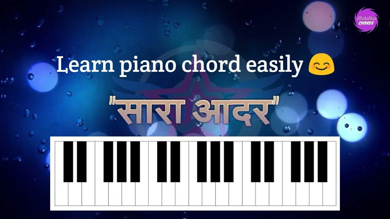 Piano Chords For Hindi Worship Song Sara Aadar Saari Mahima Youtube
