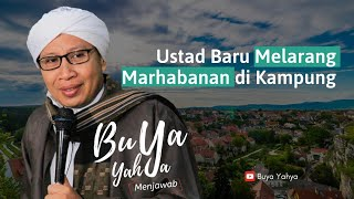 Ustad Baru Melarang Marhabanan di Kampung   Buya Yahya Menjawab