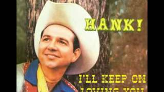 Watch Hank Thompson Ill Keep On Loving You video