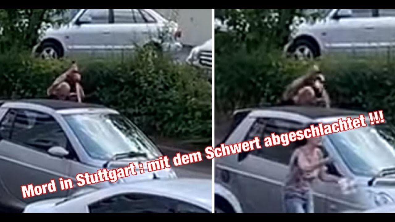 Schwert Mörder Stuttgart Video