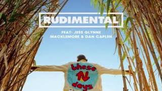Rudimental - These Days Feat. Jess Glynne, Macklemore & Dan Caplen{hour Version}
