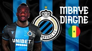 Mbaye Diagne Welcome to Club Brugge 🔵⚫ | Senegalese Finisher | 2019 |