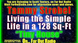 Tammy Strobel Living The Simple Life In 128 Ft Tiny House Faroutradio 7.30.14