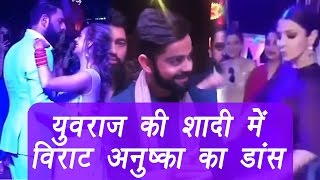 Virat kohli anushka sharma dancing at yuvraj- hazeel goa wedding; watch video | वनइंडिया हिन्दी