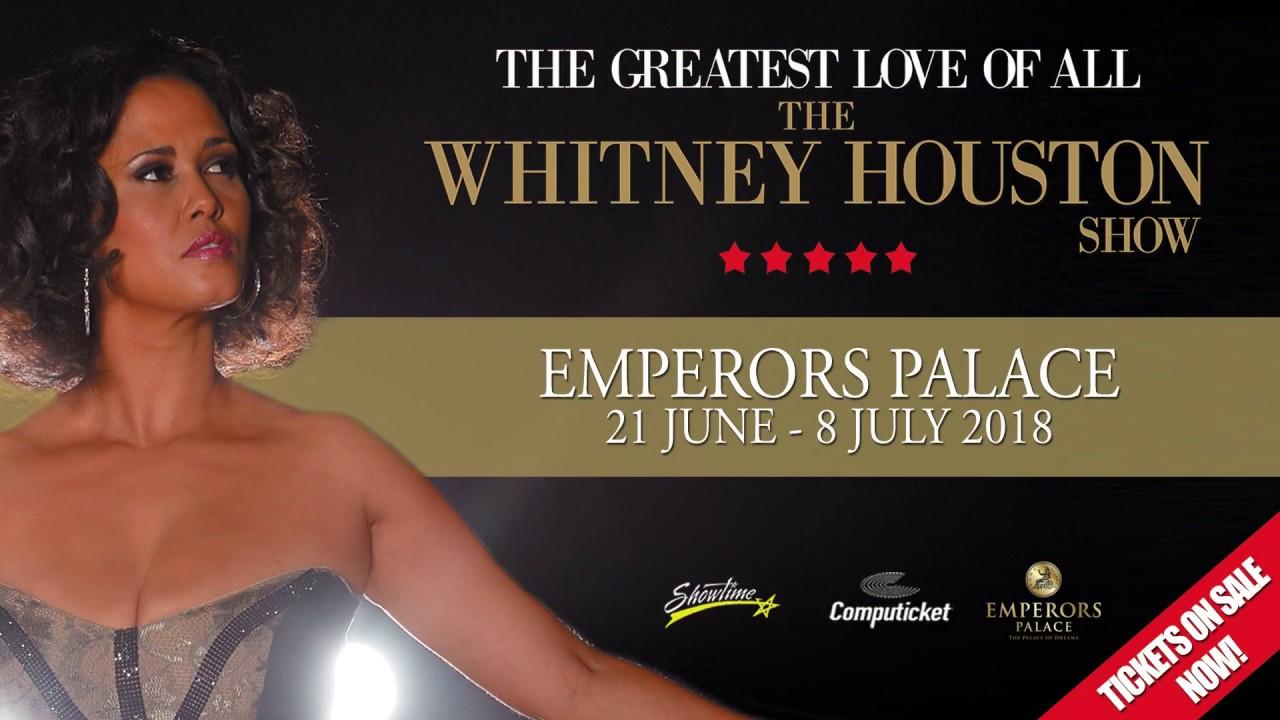 The Whitney Houston Show At Emperors Palace Youtube