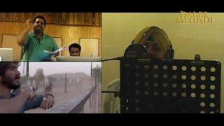 Download Hindi Video Songs - Behind The Scenes | Mirzya Title Track | Ye Vadiyan | Studio Recording | Daler Mehndi