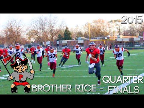 Palatine High School Football 2015 Recap - Playoffs Quarterfinals : Brother Rice