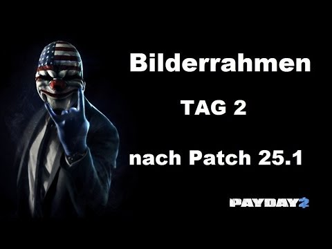 PAYDAY 2 | Bilderrahmen (Kunstgriff) Tag 3 | Death Wish | Stealth | Update 25 | solo [GER/HD]