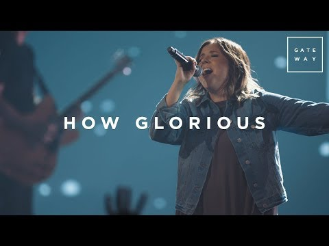 How Glorious | Live | GATEWAY