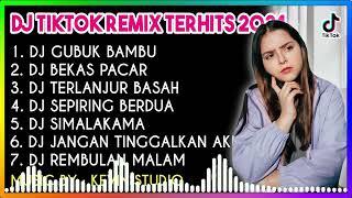 DJ DANGDUT TERBARU 2021 VIRAL DJ FULL BASS DJ GUBUK BAMBU DJ BEKAS PACAR TERLANJUR BASAH