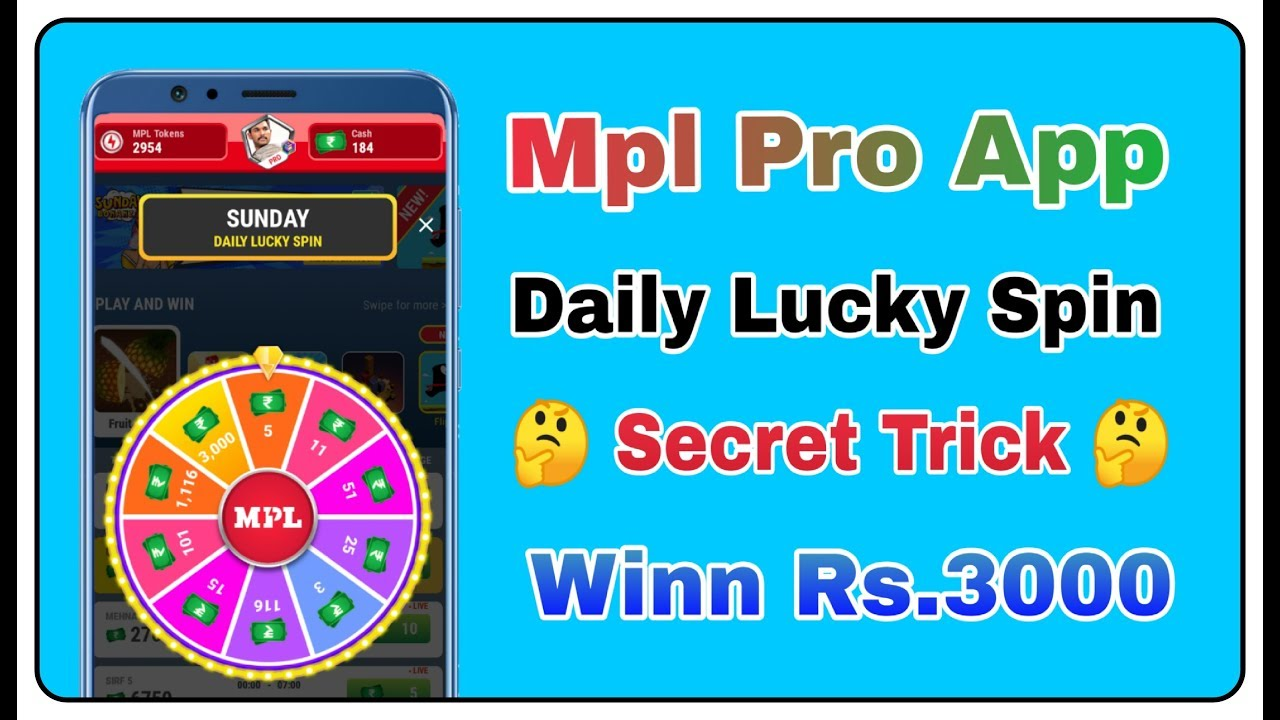 Mpl Pro Daily Lucky Spin || Secret Trick Winn Up to Rs3000 [ Live Proof ]  by Technical Mk