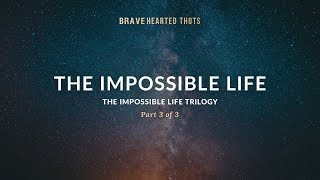 Eric Ludy - The Impossible Life - (The Impossible Life Trilogy)