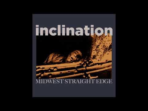 | Inclination - Midwest straight edge | Mp3