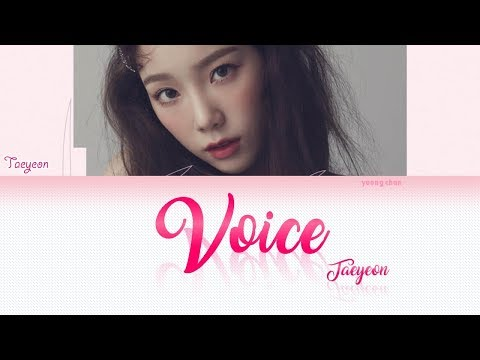 TAEYEON (テヨン) - VOICE Lyrics (KAN/ROM/ENG)