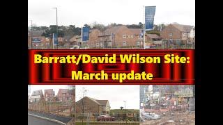 Barratt Site; March update
