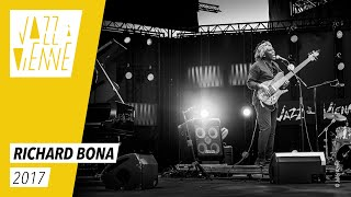 Richard Bona - Jazz à Vienne 2017 - Live