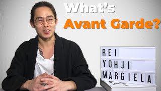 Avant Garde is Minimal | Rei, Yohji, Margiela | Japanese Style |【History of Fashion】
