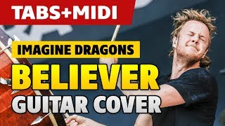 [Guitar Lessons] Imagine Dragons – Believer (fingerstyle guitar cover with TABS and MIDI)