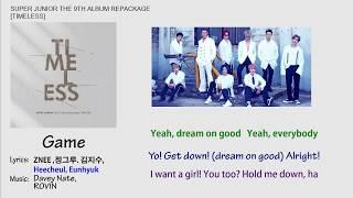 Super Junior - Game Lyrics【Eng/Han/Rom】[Timeless] 9th Album …
