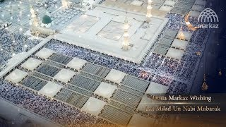 Jamia Markaz Wishing Eid Milad un Nabi Mubarak