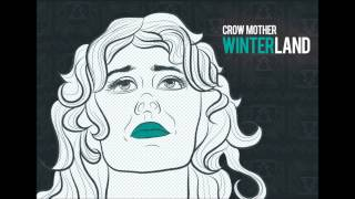 Crow Mother - Winterland (Christmas Song) [mp3]