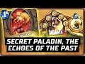 Secret Paladin, The Echoes Of The Past | The Boomsday Project | Hearthstone