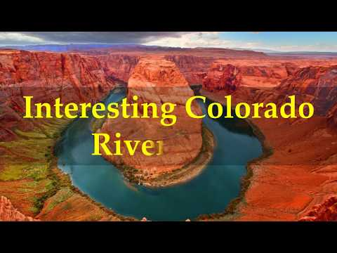 Interesting Colorado River Facts